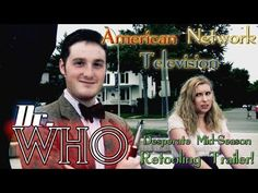 """▶ """"Dr. Who"""" : The Desperate Mid-Season Retooling Trailer! (The American Version of Doctor Who) - YouTube"""