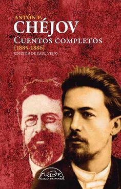 Antón P. Chéjov - Editorial Páginas de Espuma