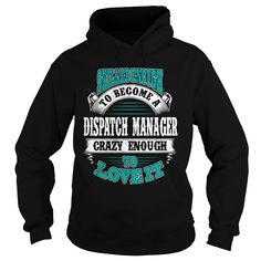 (Tshirt Popular) DISPATCH MANAGER [Tshirt design] Hoodies, Funny Tee Shirts