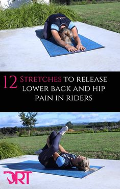 Stretches to help riders with lower back and hip pain.