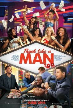 Think Like a Man Too - June 2014