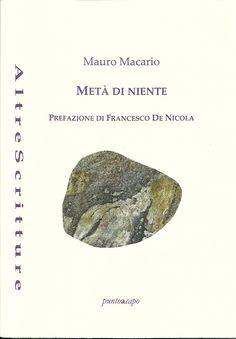 Metà di niente, Mauro Macario, puntoacapo Editrice [Recensione] :: LaRecherche.it