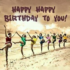 Birthday Quotes QUOTATION – Image : As the quote says – Description Happy Birthday Beach girls Happy Birthday Quotes, Happy Birthday Images, Happy Birthday Greetings, Birthday Messages, Happy Quotes, Happy Birthday Sweet Lady, Happy Birthday Dancing, Happy Birthday Vintage, Anniversary Greetings