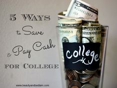 5 Ways to Save & Pay Cash for College: 4 kids in 5 years