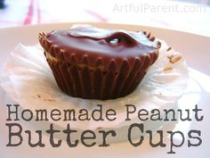 Homemade Peanut Butter Cups - on The Artful Parent