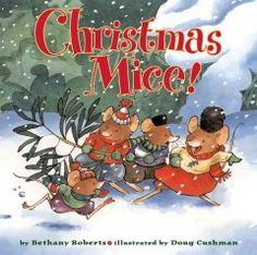 Saturday, December 13, 2014. A group of mice has fun as they go about their preparations for Christmas.