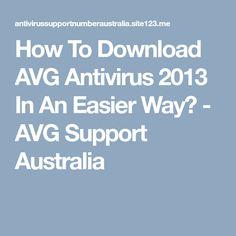 How To Download AVG Antivirus 2013 In An Easier Way? - AVG Support Australia