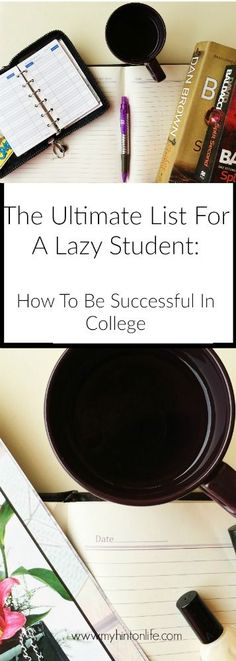 The ultimate guide for a lazy student, how to be successful in college, how to get better grades, college student, smart student, lazy student tips