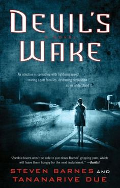 REVIEW & GIVEAWAY by Eryn: Devil's Wake by Steven Barnes & Tananarive Due - Release Date 7/31 (@Rjbags19 , @AtriaBooks)