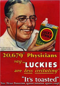 "Doctors for lucky strike -- ""it's toasted"". -- why that's brilliant!! Thanks Don Draper, and whomever really thought of it."