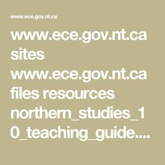 www.ece.gov.nt.ca sites www.ece.gov.nt.ca files resources northern_studies_10_teaching_guide.pdf