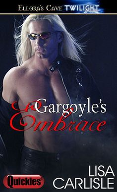 Gargoyle's Embrace by Lisa Carlisle. A gargoyle statue from the goth club turns into a man to protect her from her abusive ex. He only has hours to convince her they have something real before he turns back to stone.