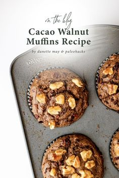 If you've got a hankering for something chocolatey, try these just-sweet-enough cacao walnut muffins. Almond Muffins, Healthy Blueberry Muffins, Chocolate Muffins, Blue Berry Muffins, Cacao Muffins Recipe, Cacao Chocolate, Cacao Recipes, Almond Flour Recipes, Dannette May Recipes