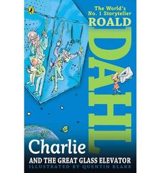 Get this from a library! Charlie and the great glass elevator. Quentin Blake] -- Taking up where Charlie and the Chocolate Factory leaves off, Charlie, his family, and Mr. Wonka find themselves launched into space in the great glass elevator. Fiction Books For Kids, Science Fiction Books, My Books, Prinz Charles, Prinz William, Roald Dahl, Best Sci Fi Books, Wonka Chocolate Factory, Children's Book Week