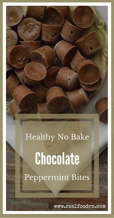 Healthy No Bake Chocolate Peppermint Bites. Not only are these super easy to make, but they are also good for you! I keep them in the freezer as a special treat! realfoodrn.com