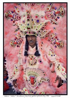 Tootie Montana, Big Chief.  Mardi Gras Indians.
