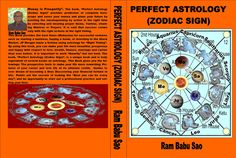 """""""Perfect Astrology (Zodiac Sign)"""": Vedic Astrology with its many calculations and facets is a precise instrument to predict your """"Horoscope"""". The Vedic Astrology system provides a predictive system that can accurately predict """"Horoscope"""" and Life Events, such as, Education; Profession and  Careers; Promotion & Transfer; Sudden Rise in Life; Sudden Downfall in Professions; Fame, Name & Popularity; Finance & Wealth; Foreign Travels;"""