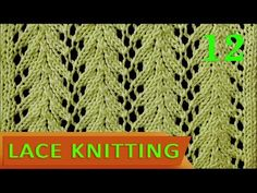 Vine | Lace Knitting Stitch #12 - Easy - YouTube
