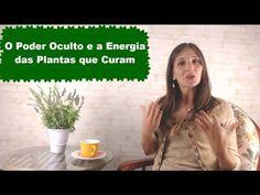 O Poder das Plantas que Curam - Curas Naturais Secretas pelas Plantas Medicinais - YouTube