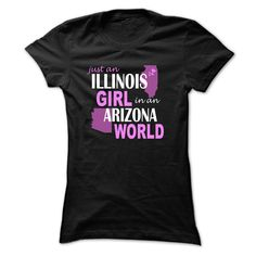 Illinois girl in Arizona T-Shirts Hoodie Tees Shirts