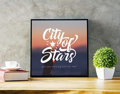 Typography - City of Stars. Quote from the movie La la land.