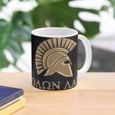 'Molon labe-Spartan Warrior' Mug by augustinet Warrior Outfit, Spartan Warrior, Molon Labe, Sell Your Art, Sci Fi, Ships, Ceramics, Art Prints, Mugs