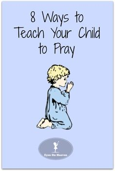 Teaching Your Child to pray blogographic