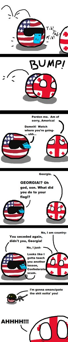 """Georgia On My Mind"" ""What Happened to Georgia?"" ( USA, Republic of Georgia ) by rugratsinparis #polandball #countryball #flagball"