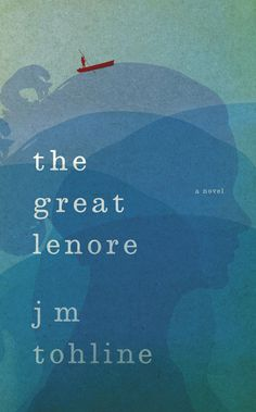 """When I met Lenore, she'd been dead for four days.""    The Great Lenore, the debut novel of J M Tohline (with cover design by Jamie Keenan) - An Atticus Trade Paperback Original"