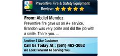 Preventive fire gave us an A+ service, Brandon was very polite and did the job with a...