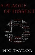 """A Plague of Dissent"", by Nic Taylor, is FREE on Amazon!"