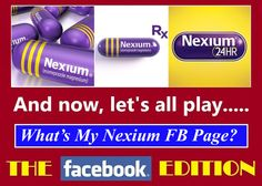 Pharma Marketing Blog: Will the REAL Nexium Facebook Page Please Stand Up?