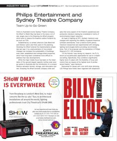 Sydney Theatre Company incorporates the Philips Entertainment PL1 as part of its green strategy  Feature in Lighting and Sound America on how Sydney Theatre Company - established by co-artistic directors Cate Blanchett and Andrew Upton - demonstrates how simple changes can increase the sustainability of buildings.