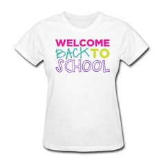 Welcome Back to School - Women's T-Shirt