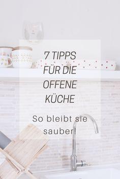 Hervorragend 7 Tipps Für Die Offene Küche, Damit Sie Sauber Bleibt. Wohnideen. Interior.