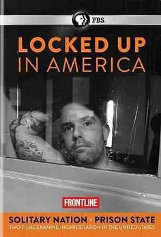 FRONTLINE:LOCKED UP IN AMERICA SOLITA