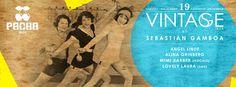 VINTAGE by Sebastian Gamboa @ PACHA Ibiza – Heyevent.com