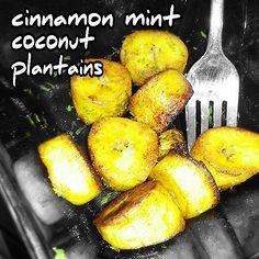 YUMMY PLANTAIN SNACK: Another simple tropical recipe --> lightly fry plantains in coconut oil, sprinkle on cinnamon and fresh mint. Finish by drizzling some coconut nectar. A true taste of the tropics.. YUM! ~~ #healthy #clean #organic #tropical #snack