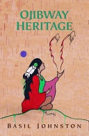 """Read """"Ojibway Heritage"""" by Basil Johnston available from Rakuten Kobo. Rarely accessible beyond the limits of its people, Ojibway mythology is as rich in meaning and mystery, as broad, as dee. Native American History, Native American Indians, Native Americans, Canadian History, American Symbols, Indigenous Education, Native Art, Native Indian, Schools First"""