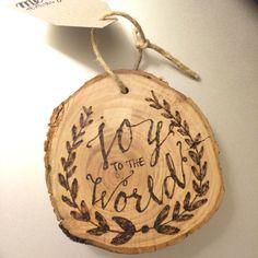 Joy to the World ornament! Pyrography wood burning