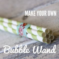 Homemade bubble wand...