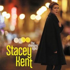 Stacey Kent - The Changing Lights on 180g Import 2LP