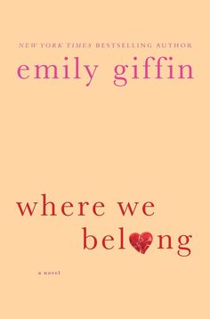 Where We Belong: Emily Giffin: Amazon.com: Kindle Store