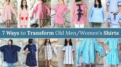 7 WAYS TO TRANFORM AN OLD MEN/WOMEN'S SHIRTS