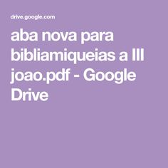 aba nova para bibliamiqueias a III joao. Aba, Google Drive, Biblical Art, Bible Art, Bible Reading Plans, Women Of Faith, Woman Of God, Bible Studies, Pictures