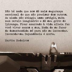 Martha Medeiros.