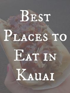 Favorite Places to Eat in Kauai