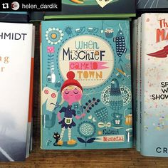 """@lillarogers's photo: """"Helen Dardik's """"When Mischief Came to Town"""" book cover spotted by a fellow Lilla Rogers Artist, Mike Lowery. #teamwork ❤️ #bookillustration #illustration @helen_dardik @mikelowerystudio #repost・・・ They are out there! My book cover illustration spotted by @mikelowerystudio in the little shop of stories in Decatur:)! photo  by Mike Lowery #book #bookcover #coverillustration"""""""