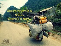 Where there is a will, there is a way. Photo taken on MotoQuest´s 2013 IndoChina motorcycle adventure. Click here to know more: https://www.motoquest.com/guided-motorcycle-tour.php?indochina-motorcycle-adventure-tour-32