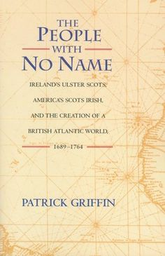 The People with No Name: Ireland's Ulster Scots, America's Scots Irish ...